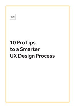 Free ebook: 10 Pro Tips for Smarter UX Design Process