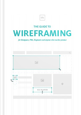 Free ebook: The Guide to Wireframing