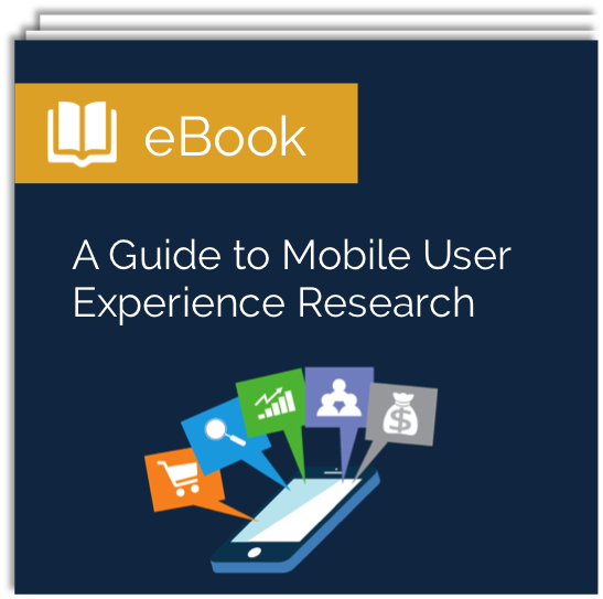 Free ebook: A Guide to Mobile User Experience Research