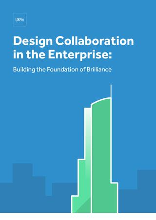 Free ebook: Design Collaboration in the Enterprise: Building the Foundation of Brilliance