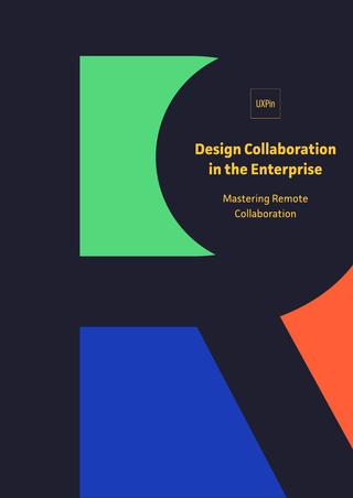 Free ebook: Design Collaboration in the Enterprise: Mastering Remote Collaboration