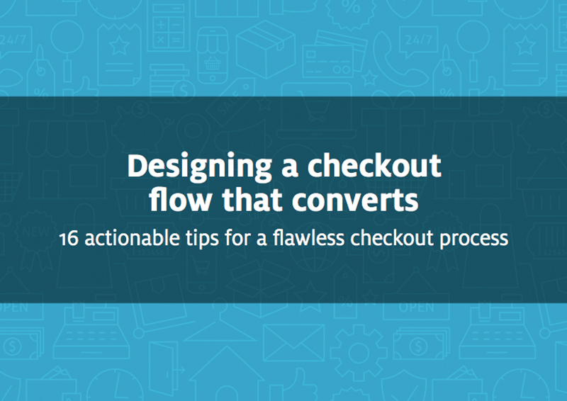 Free ebook: Designing a checkout flow that converts