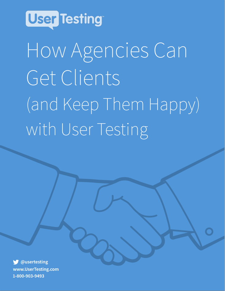 Free ebook: How Agencies Can Get Clients (and Keep Them Happy) with User Testing