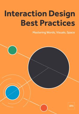 Free ebook: Interaction Design Best Practices: Mastering Words, Visuals, Space