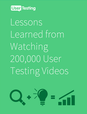 Free ebook: Lessons Learned from Watching 200,000 User Testing Videos