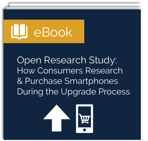 Free ebook: How Consumers Research and Purchase Smartphones during the Upgrade Process