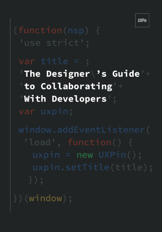 Free ebook: The Designer's Guide to Collaborating With Developers
