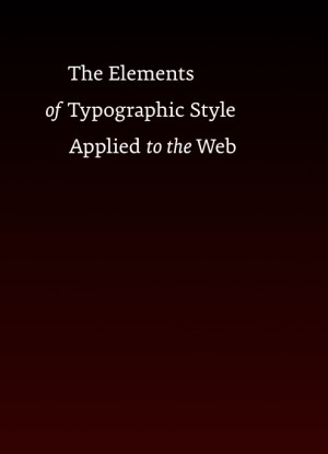 Free ebook: The Elements of Typographic Style Applied to the Web
