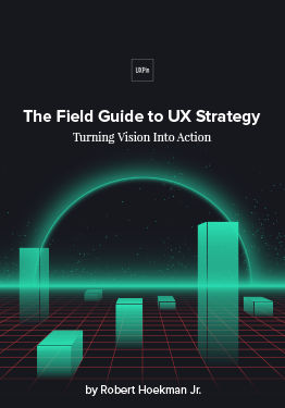 Free ebook: The Field Guide to UX Strategy