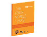 Free ebook: The Four Mobile Traps: The Most Common Mistake Made by Mobile Apps and Websites