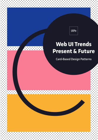 Free ebook: Web UI Trends Present & Future: Card Design Patterns