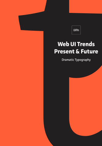 Free ebook: Web UI Trends Present & Future: Dramatic Typography