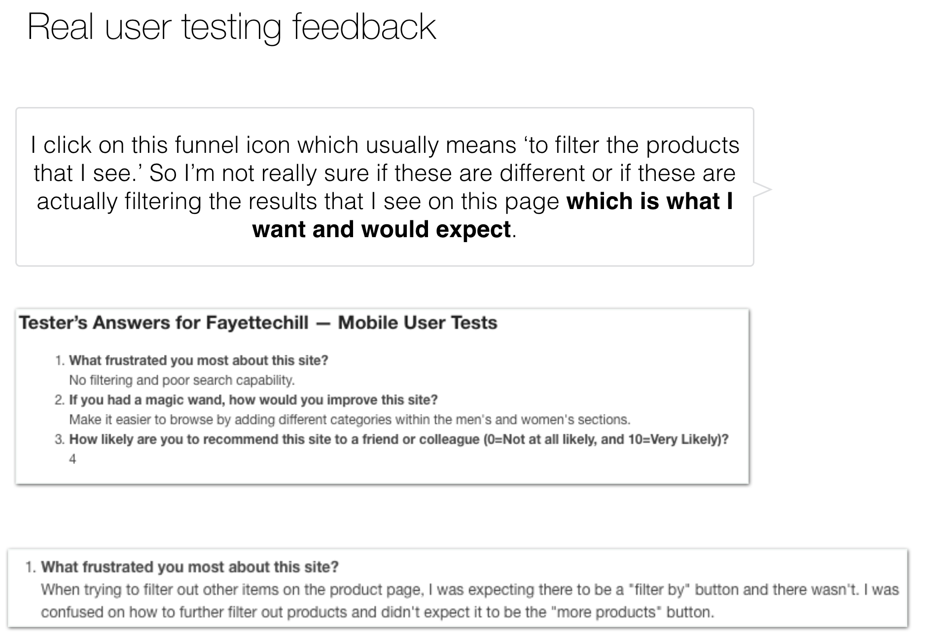 Real user testing feedback