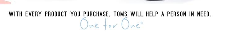 TOMS shoes tagline