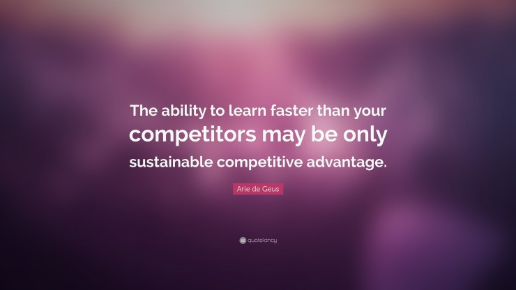 Learn faster than your competitors